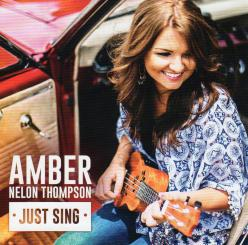 Amber Nelon Thompson - Just Sing