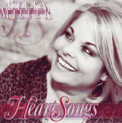 Becky Miller - Heart Songs