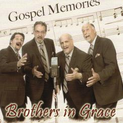 Brothers In Grace - Gospel Memories