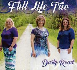 Full Life Trio - Dusty Road