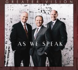 Greater Vision - As We Speak
