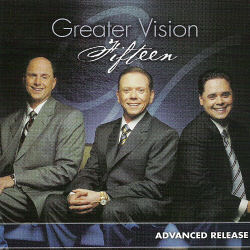 Greater Vision -- Fifteen