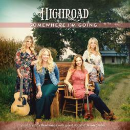 Highroad - Somewhere I'm Going