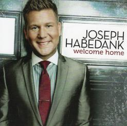 Joseph Habedank - Welcome Home