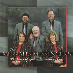 Messiah's Messengers -- 35 Years Of God's Boundless Love